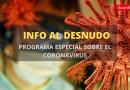 Programa especial del covid-19 en Información al Desnudo. Enero 21, 2021