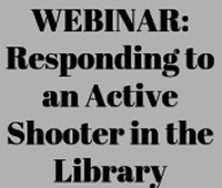 Responding to an active shooter in the library: protecting patrons and staff from a rare but catastrophic event