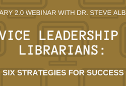 Service leadership for librarians: six strategies for success