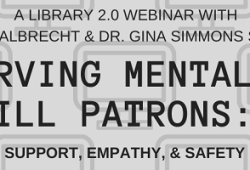 Serving mentally ill patrons: support, empathy, and safety