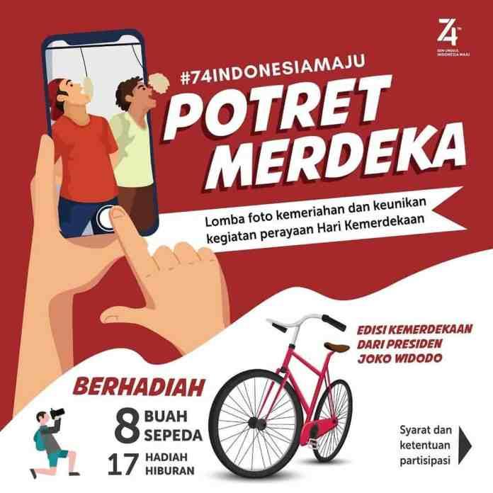 Tantangan Potret Merdeka #74IndonesiaMaju dari Presiden Joko Widodo
