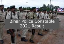 Bihar Police Constable 2021 Result, Selection Cutoff Marks, Merit List at www.csbc.bih.nic.in
