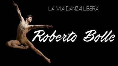Photo of La Mia danza Libera Roberto Bolle