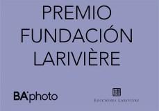 BAphoto presenta Premio Fundación Lariviére y Photoboook Tijuana 2018
