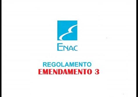 regolamento enac emendamento 3-regolamento sapr-regolamento droni