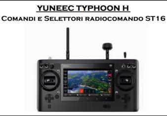 comandi e selettori typhoon h-come funziona radio typhoon h-comandi st16-come funziona radio st16
