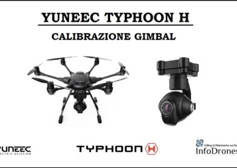 tutorial yuneec typhoon h-Calibrazione Gimbal Typhoon H-problemi orizzonte storto typhoon h-come fare la calibrazione del gimbal sul typhoon h