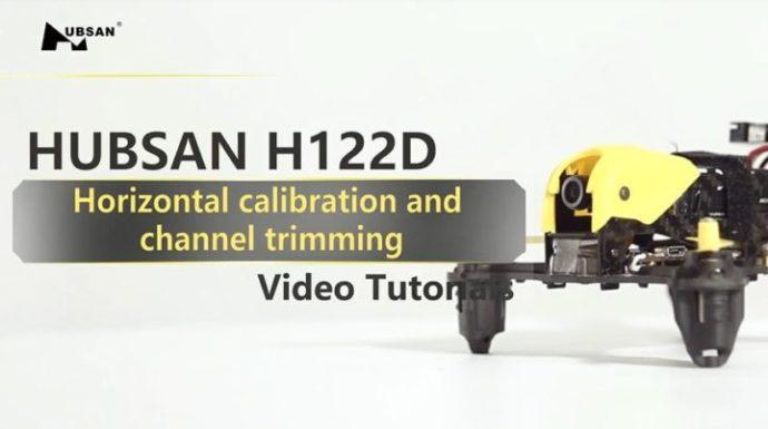 Come calibrare il drone Hubsan H122D