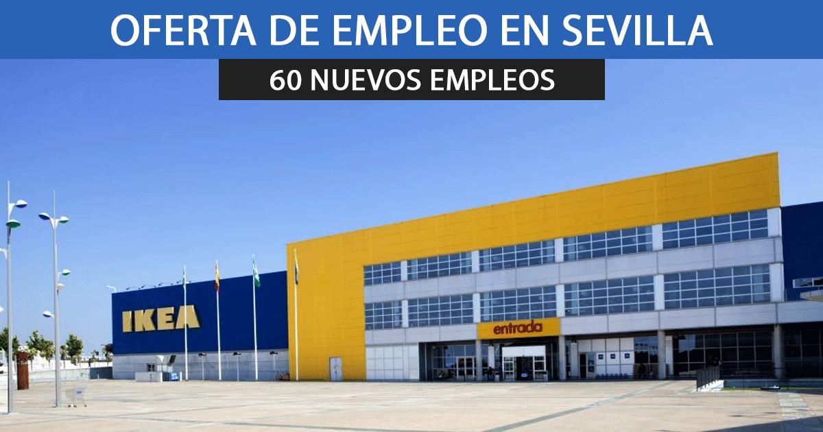 Ikea en Sevilla necesita incorporar a 60 nuevos empleados en sus instalaciones