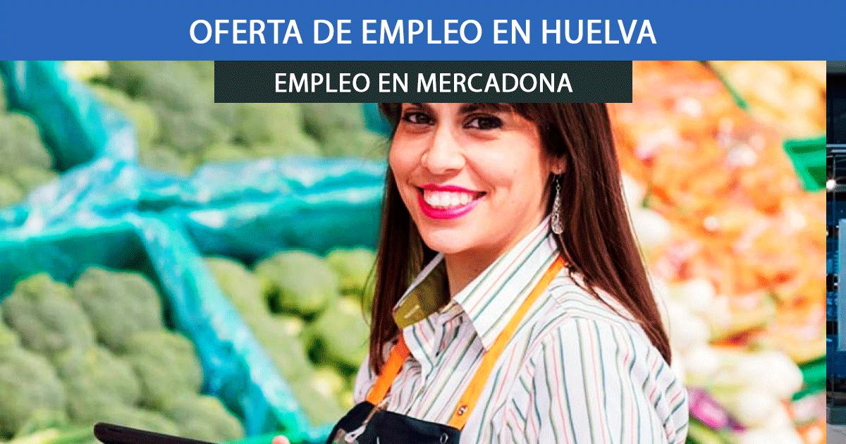Se necesitan Personal para trabajar en Huelva Mercadona