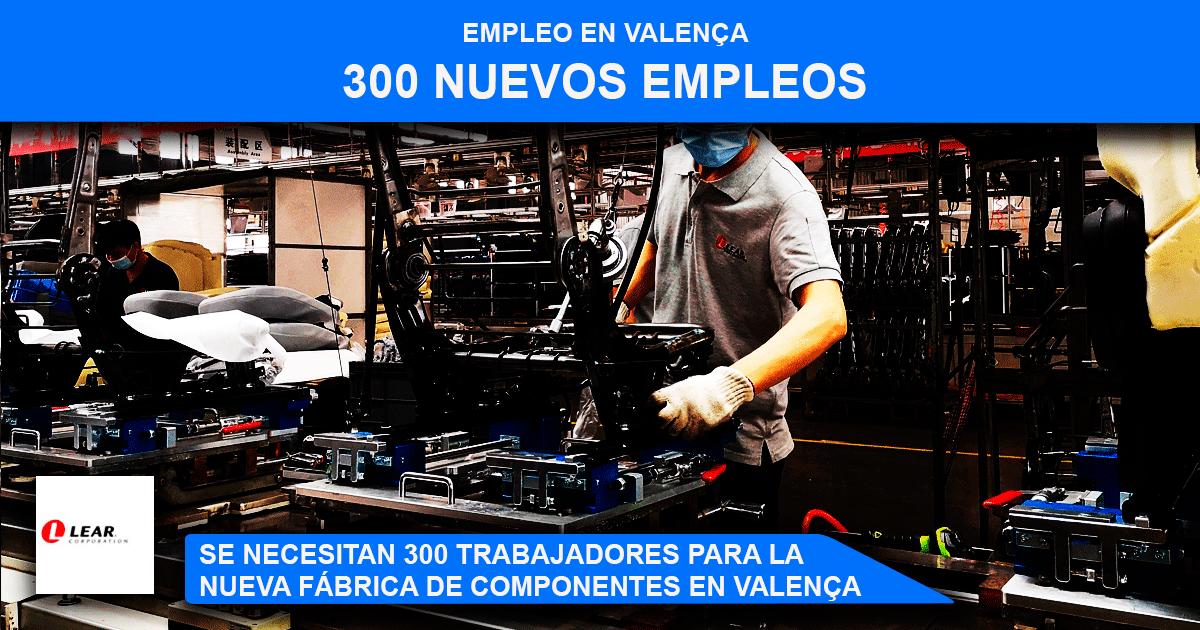 Se necesitan 300 trabajadores para la nueva nave de Lear Corporation en ValenÇa
