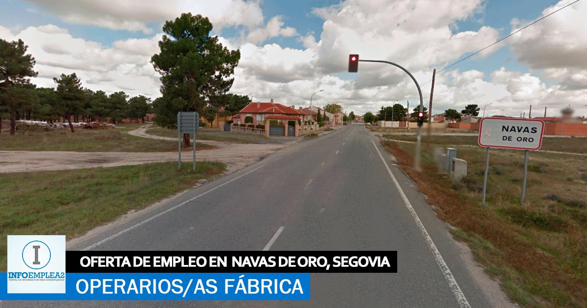 Se necesita Personal para Fábrica Industrial en Navas de Oro, Segovia