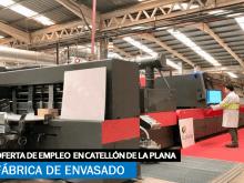 Fábrica de Envasado en Castellón de la Plana necesita incorporar Nuevos empleados
