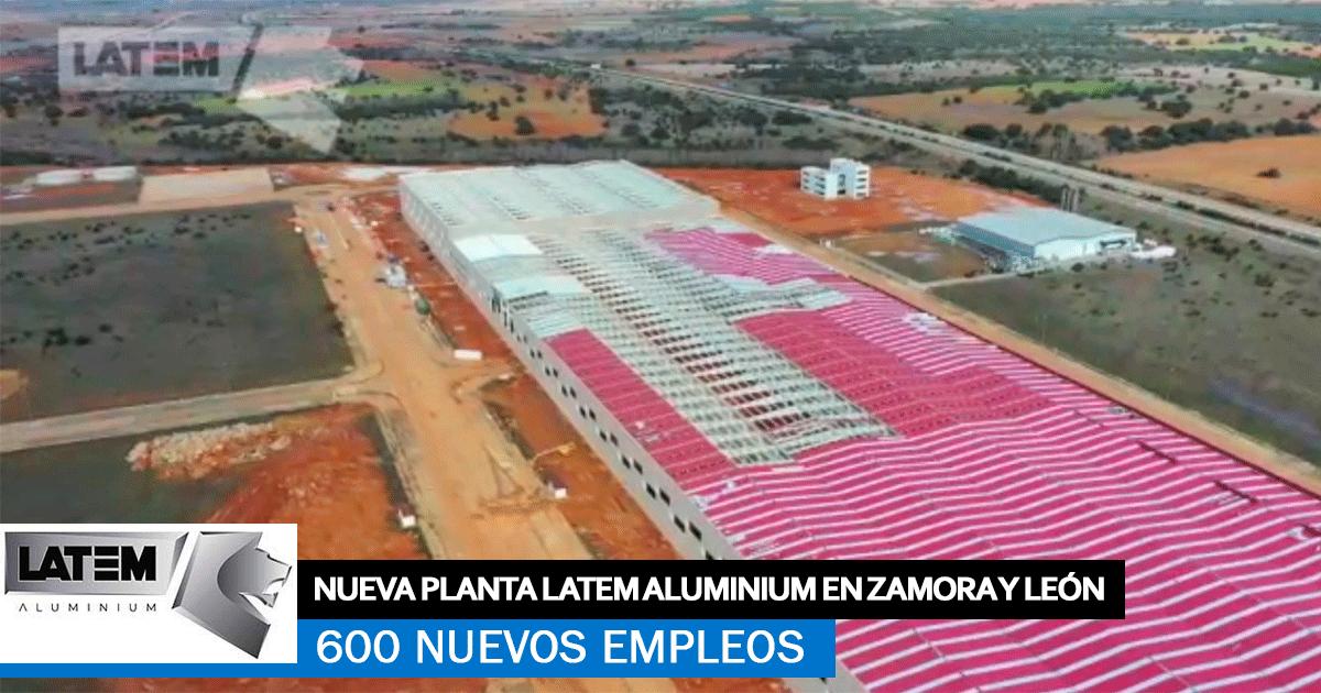 600 nuevos empleos en León y Zamora para Latem Aluminium
