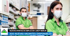 Leroy Merlín necesita 300 trabajadores para su campaña de verano.