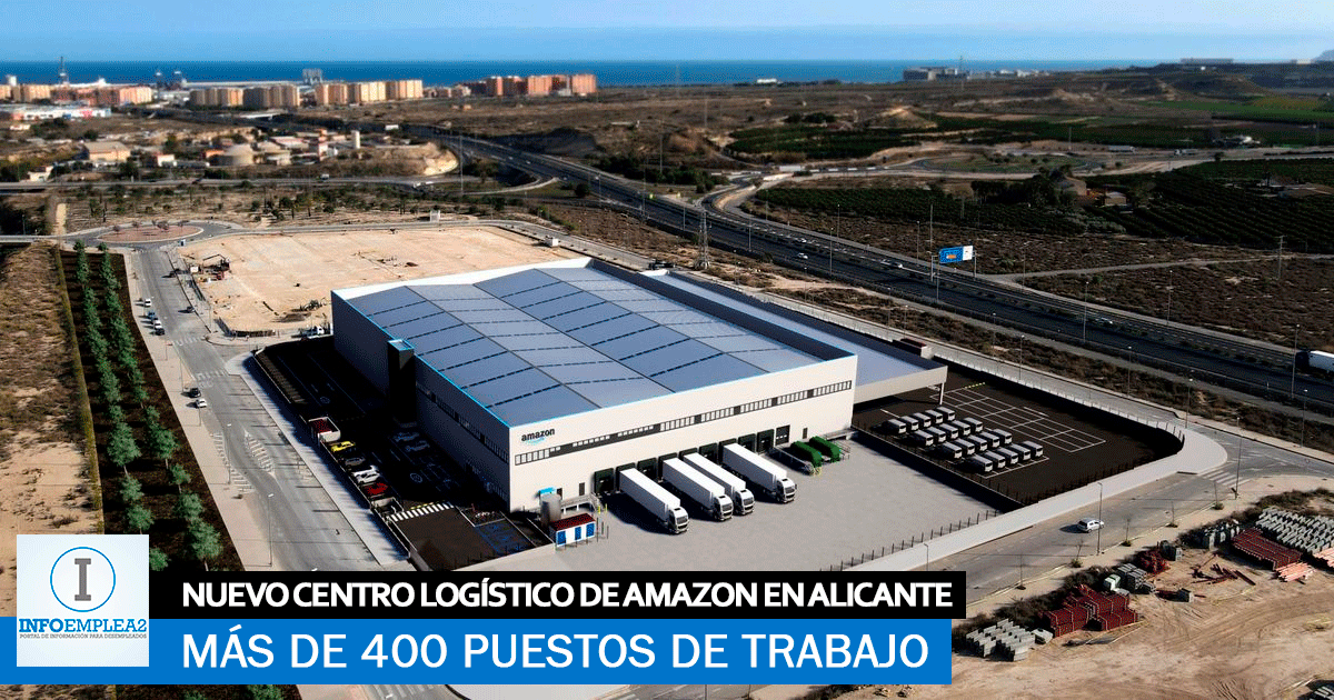 Se necesitan 400 trabajadores para el Nuevo Centro Logístico de Amazon en Alicante