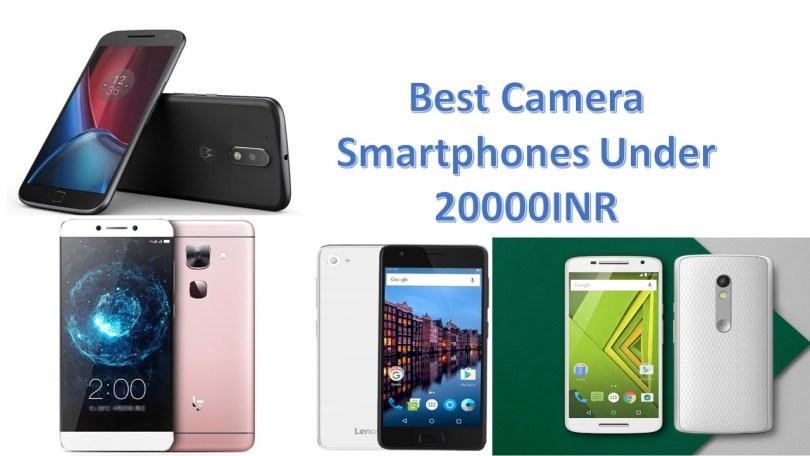 Best Camera Smartphones Under 20000INR