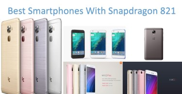 Best Smartphones With Snapdragon 821