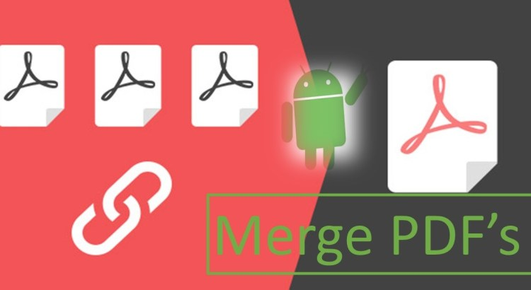 How To Merge PDF Files In Android Phones