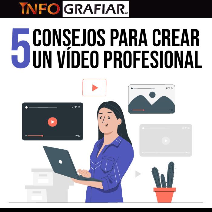 5 consejos para crear un vídeo profesional