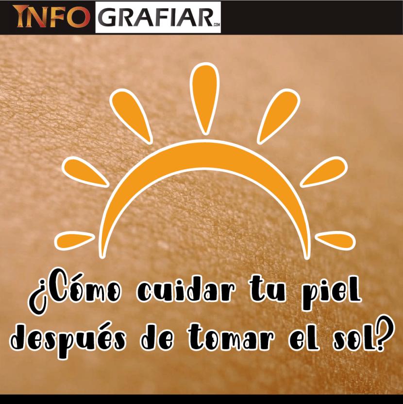 ¿Cómo cuidar tu piel después de tomar el sol?