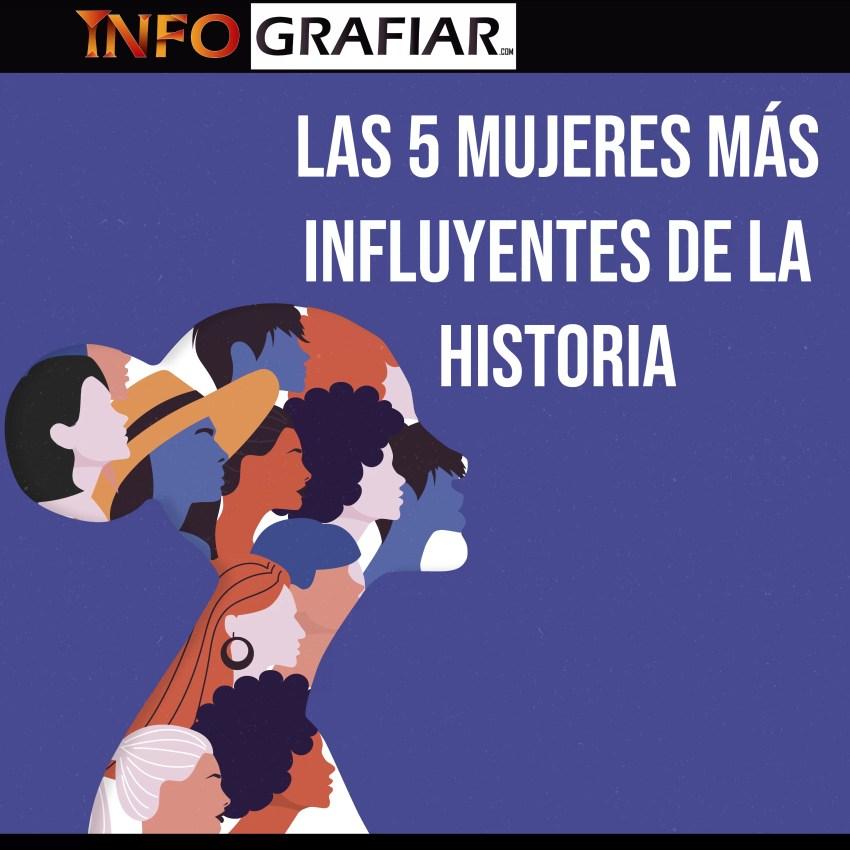 Las 5 mujeres más influyentes de la historia