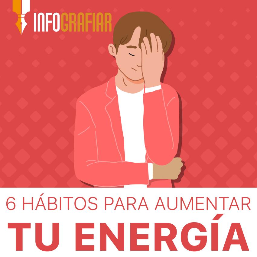 Hábitos para aumentar tu energía