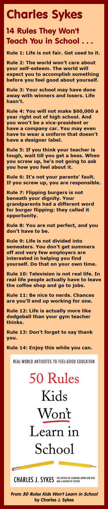 14 Rules They Won't Teach You in School excerpted from 50 Rules Kids Won't Learn in School by Charles Sykes