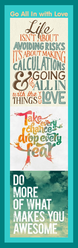 Motivational Bookmark: Go All In With Love