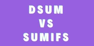 DSUM VS SUMIFS
