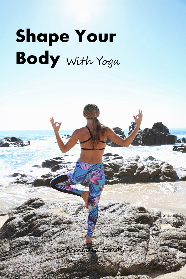 Shape Your Body With Yoga