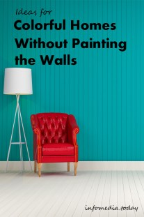 Ideas for Colourful Homes Without Painting the Walls
