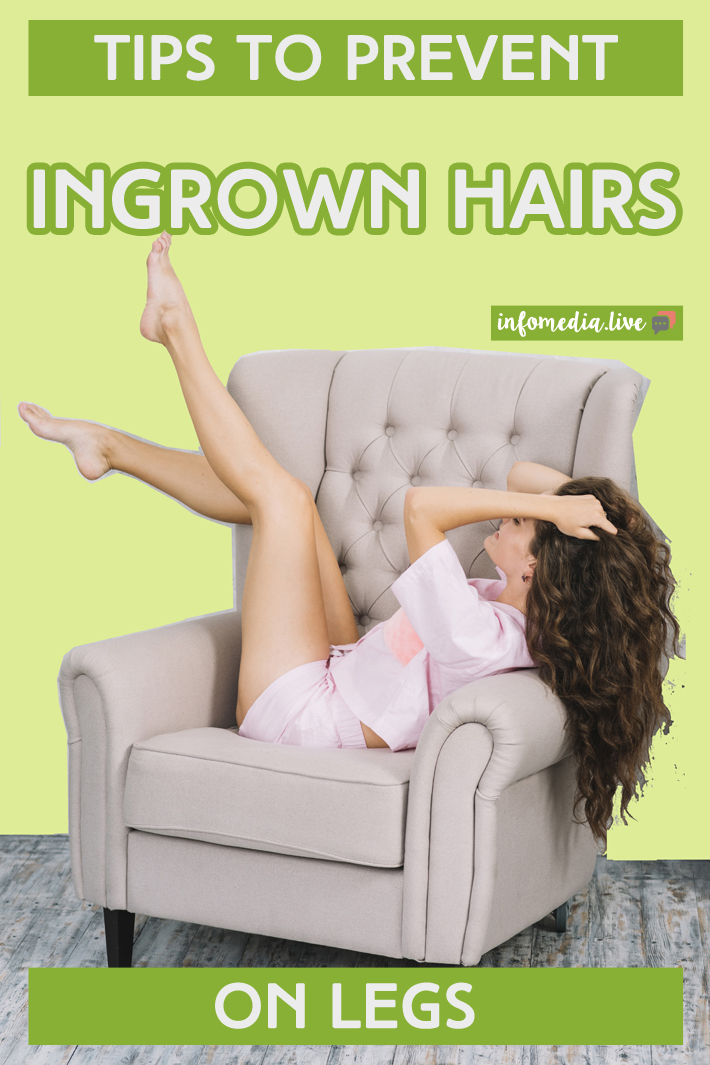 Tips to Prevent Ingrown Hairs on Legs