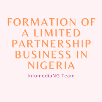 How To Form A Limited Partnership Business In Nigeria