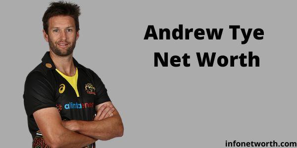 Andrew Tye Net Worth- IPL Salary, Career & ICC Rankings