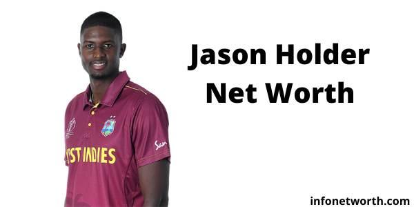 Jason Holder Net Worth- IPL Salary, Career & ICC Rankings