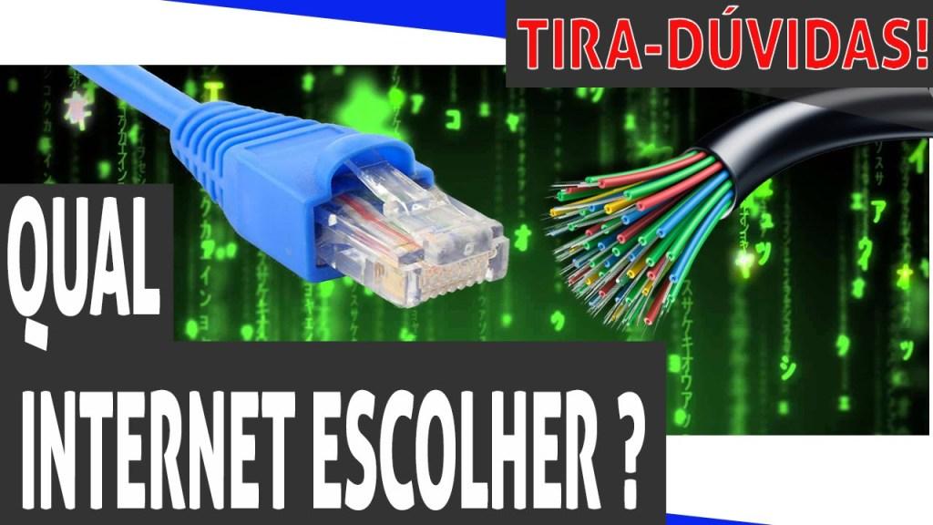 qual internet escolher?