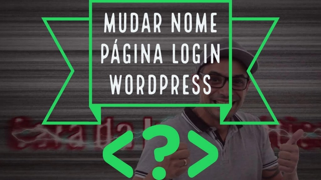 como alterar a pagina de login wordpress