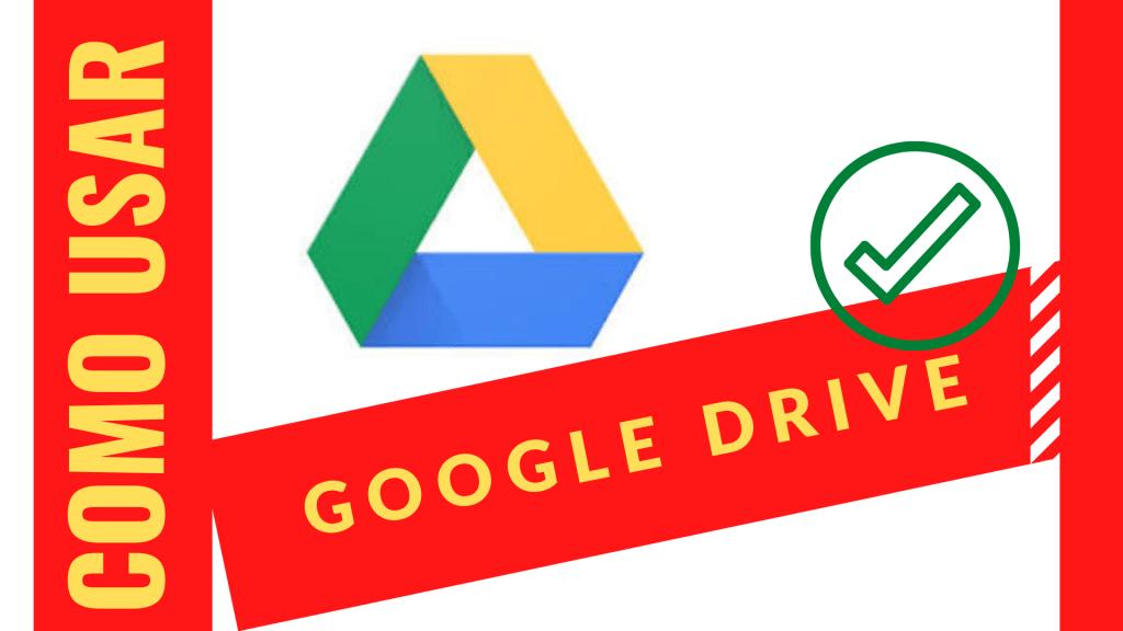 como usar google drive?