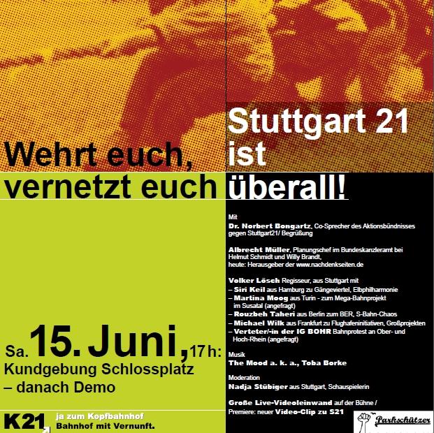 Wehrt euch,  vernetzt euch - Stuttgart 21  ist  überall!