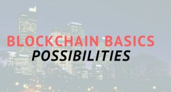 Blockchain Possibilities