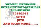 MEDICAL INTERNSHIP IN NIGERIA INTERVIEW PAST QUESTIONS AND ANSWERS- UPTH Intern Program questions and answers