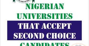 Updated List of Nigerian Federal and State Universities that Accepts Second Choice Admission Applicants