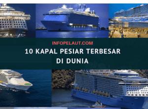 10 Kapal Pesiar Terbesar Di Dunia