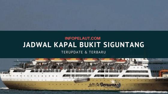 Jadwal Kapal Pelni Bukit Siguntang 2020 Terbaru Terupdate