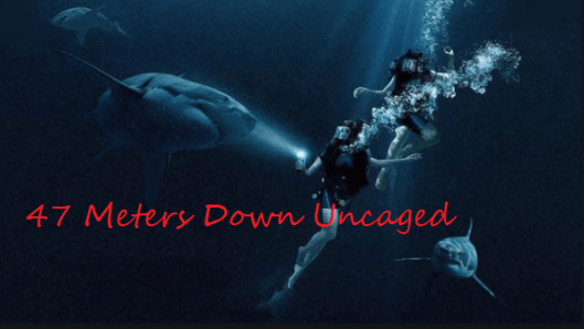 47 Meters Down: Uncaged Full Movie