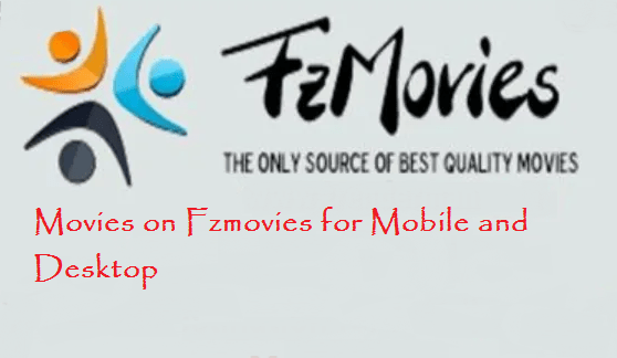 Fzmovies.net: Download Free 2020 Movies From Fzmovies in HD-Mp4-3gp