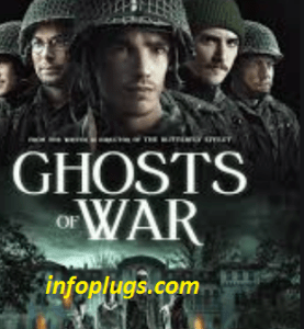 Ghosts of War Full Movie