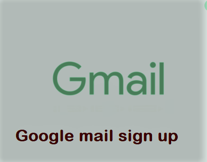 Google mail sign up