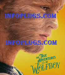 The True Adventures of Wolfboy Full Movie